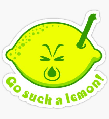 Go suck a lemon VRS2 Sticker