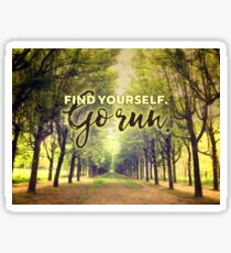 Find Yourself Go Run Runners Quote Fontainebleau Sticker