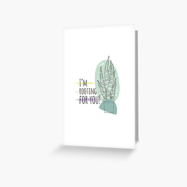 Im rooting for you Greeting Card
