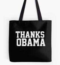 Thanks Obama! Tote Bag