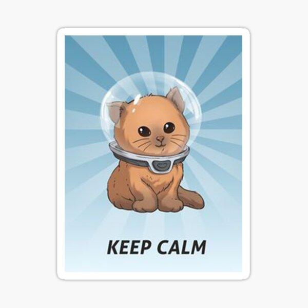 keep calm kitty, keep calm, subnautica, calm, hemmm, keep calm kitty subnautica Sticker