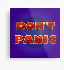 """The Hitchhiker's Guide to the Galaxy - """"Don't Panic"""" Metal Print"""