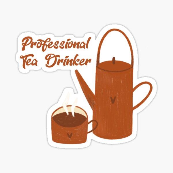 Tea cup with kettle Professional Tea Drinker Sticker