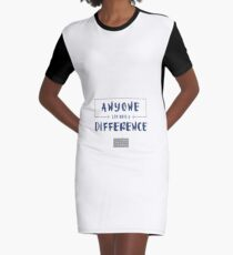 Anyone Can Make a Difference Belief Statement Graphic T-Shirt Dress