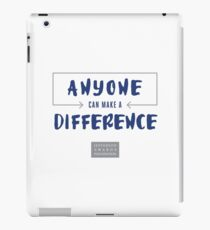 Anyone Can Make a Difference Belief Statement iPad Case/Skin