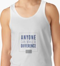 Anyone Can Make a Difference Tank Top