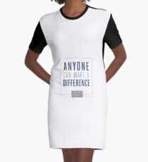Anyone Can Make a Difference Graphic T-Shirt Dress