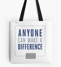 Anyone Can Make a Difference Tote Bag