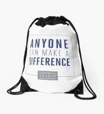 Anyone Can Make a Difference Drawstring Bag