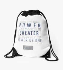 The Power of Many is Greater than the Power of One- Belief Statement Drawstring Bag