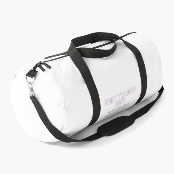 Fight The Good Fight Duffle Bag