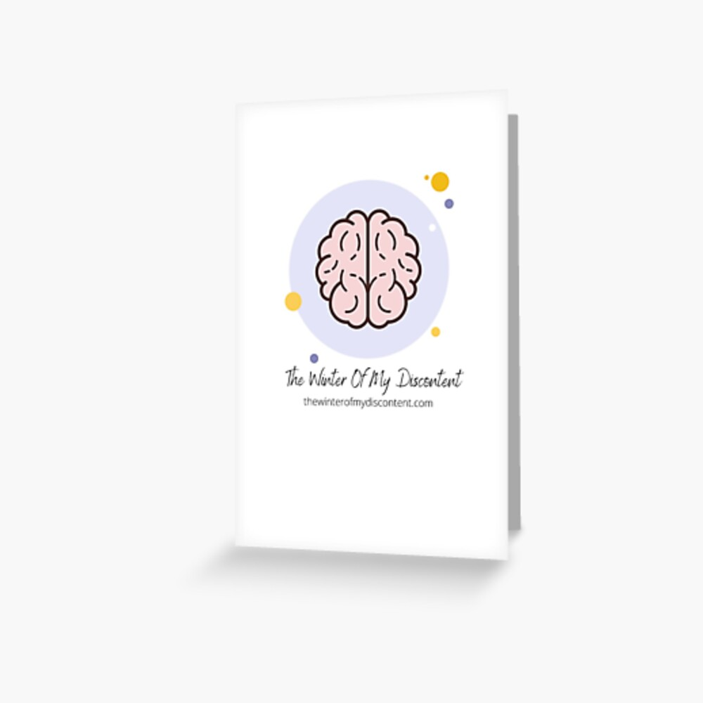 The Winter Of My Discontent Big Brain Greeting Card