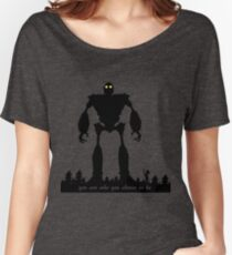 Camiseta ancha para mujer Iron Giant: elige quién eres
