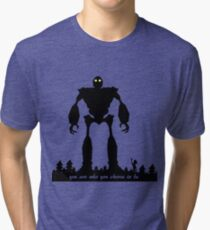 Iron Giant - Choose Who You are Tri-blend T-Shirt
