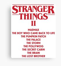 Stranger Things Season 2 Episode Names Trailer Canvas Print