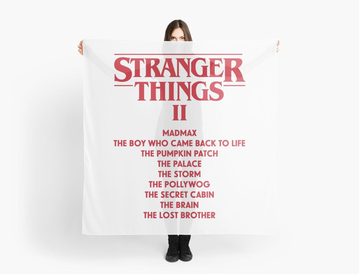"Things Names: ""Stranger Things Season 2 Episode Names Trailer"" Scarves"