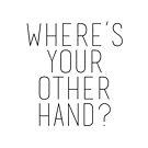 Wo ist deine andere Hand? - Flugzeuge Züge & Automobile von kjanedesigns