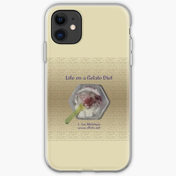 Life on a Gelato Diet iPhone Soft Case