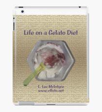 Life on a Gelato Diet iPad Case/Skin
