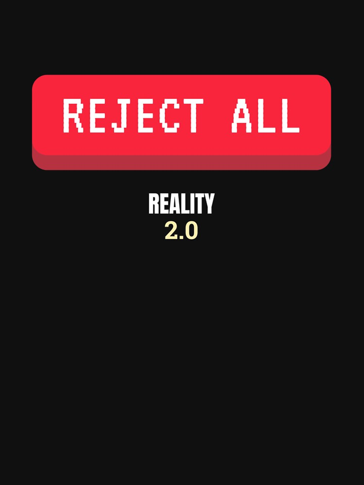 Reject All by reality2cast