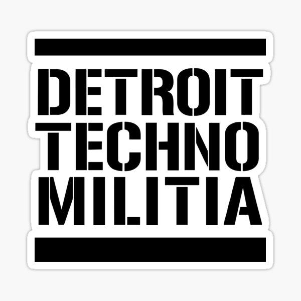 BEST SELLING - Detroit Techno Militia  Sticker