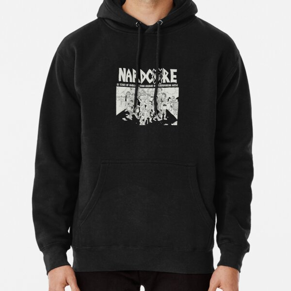 Nardcore 25 Years Of Hardcore From Oxnard And Surrounding Areas Pullover Hoodie