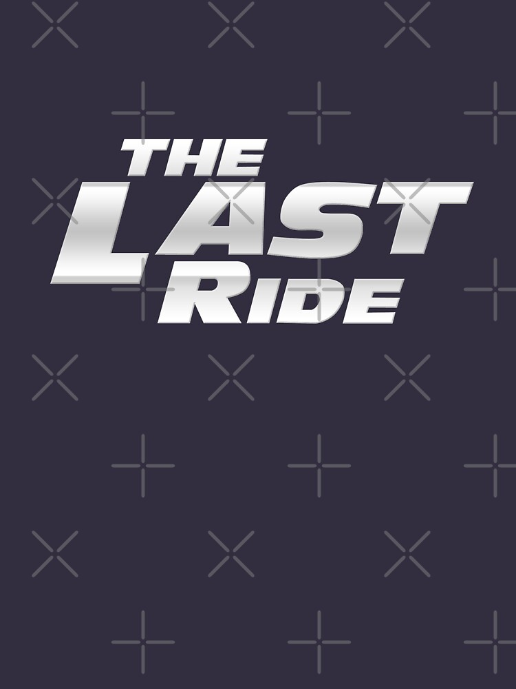 The Last Ride | Unisex T-Shirt