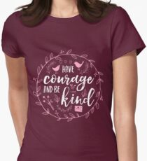 Have Courage and Be Kind Typography Raspberry Pink Women's Fitted T-Shirt