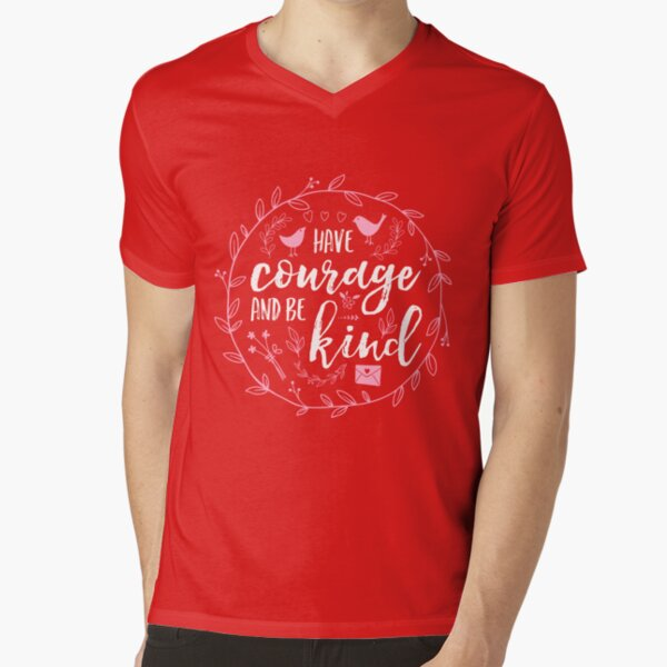 Have Courage and Be Kind Typography Raspberry Pink V-Neck T-Shirt