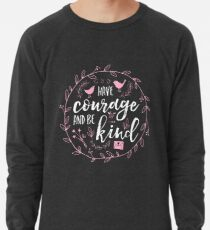 Have Courage and Be Kind Typography Raspberry Pink Lightweight Sweatshirt