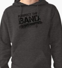 Respect The Band - Baritone Saxophone (Black Lettering) Pullover Hoodie