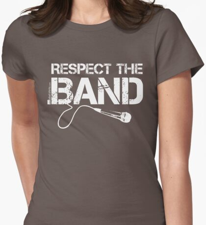 Respect The Band - Vocals (White Lettering) T-Shirt