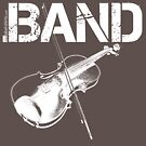 Respect The Band - Violin (White Lettering) by RedLabelShirts