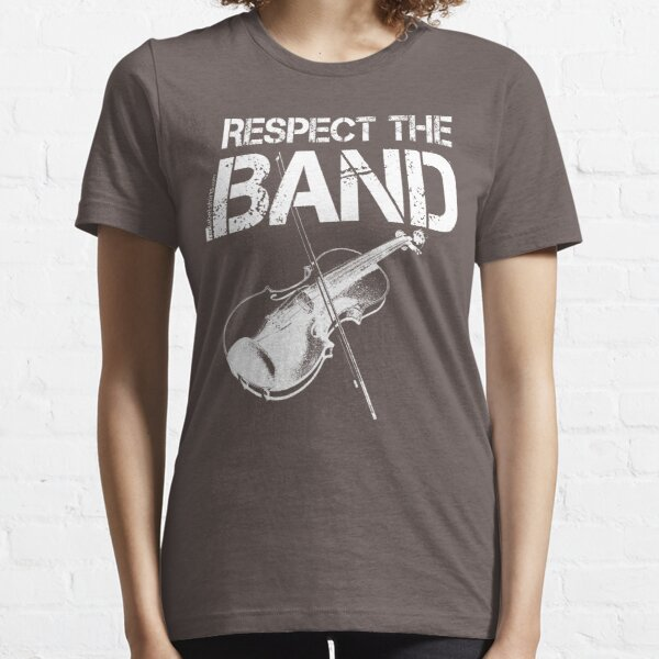 Respect The Band - Violin (White Lettering) Essential T-Shirt