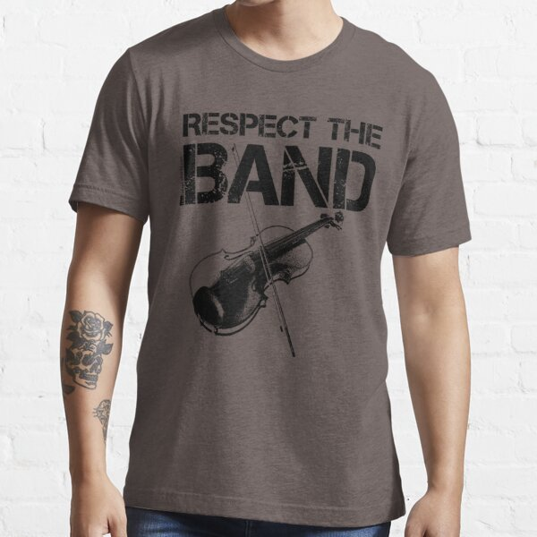 Respect The Band - Violin (Black Lettering) Essential T-Shirt