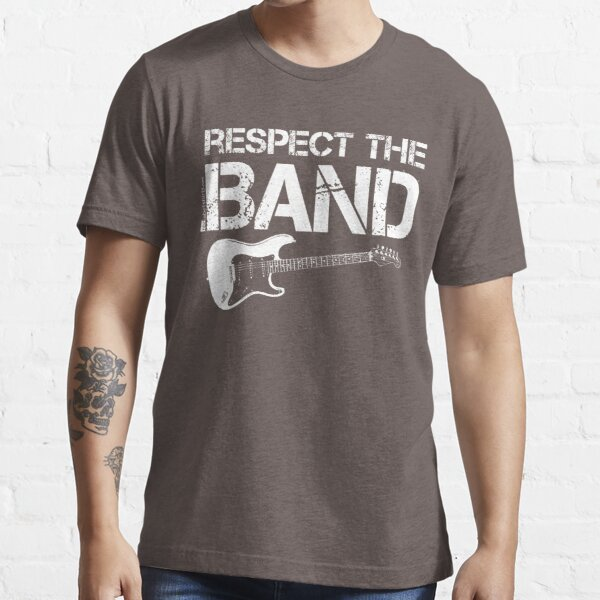 Respect The Band - Electric Guitar (White Lettering) Essential T-Shirt