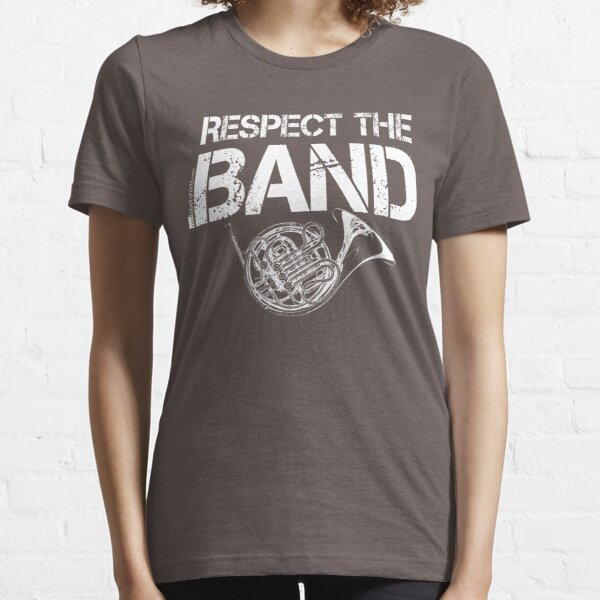Respect The Band - French Horn (White Lettering) Essential T-Shirt