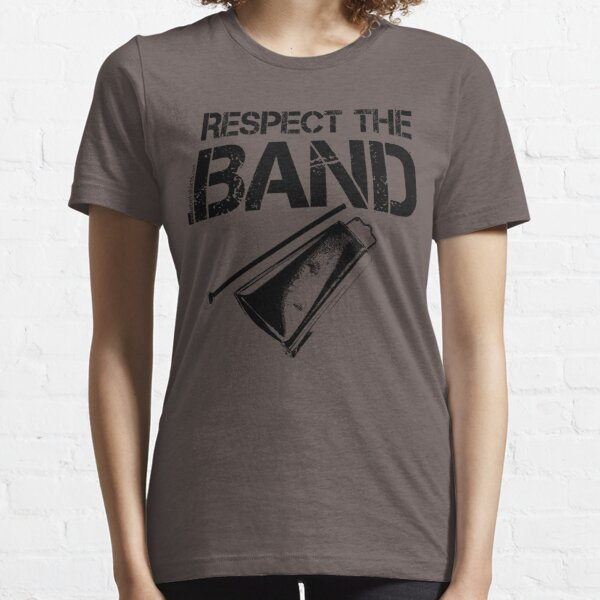Respect The Band - Cowbell (Black Lettering) Essential T-Shirt