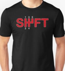 SHIFT Manual Transmission Three Pedals T-Shirt