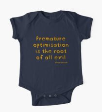 Premature optimization is the root of all evil - Donald Knuth One Piece - Short Sleeve