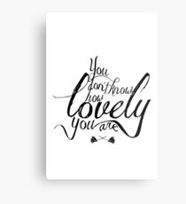 You Don't Know How Lovely You Are Metal Print