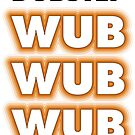 Dubstep Wub Wub Wub by suranyami
