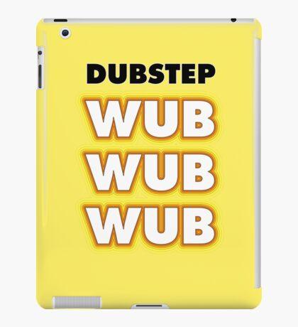 Dubstep Wub Wub Wub iPad Case/Skin