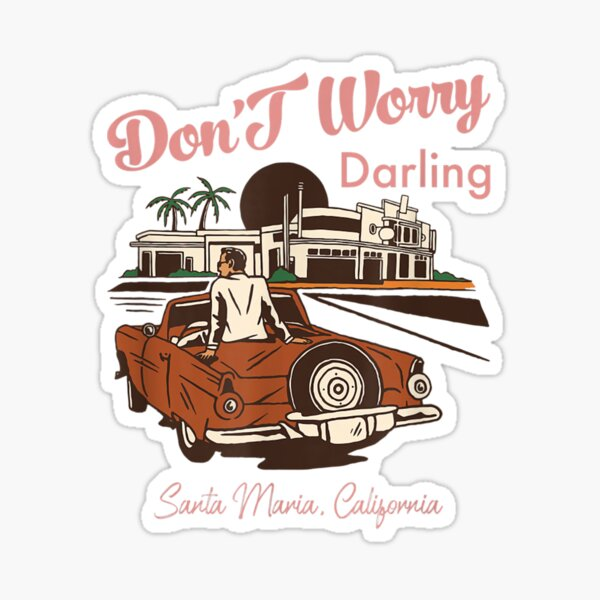 Dont worry darling Shirt, Dont Worry Darling Movie Sticker