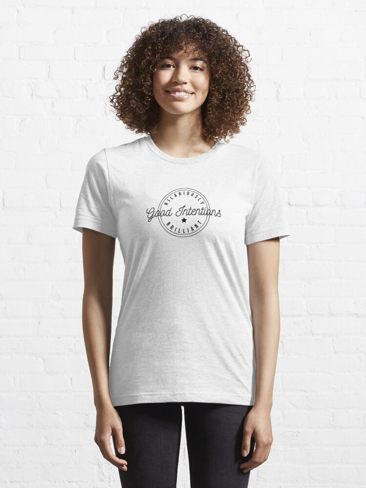 Alternate view of Good Intentions Hilariously Brilliant Logo Design Essential T-Shirt