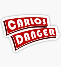 Carlos Danger Sticker