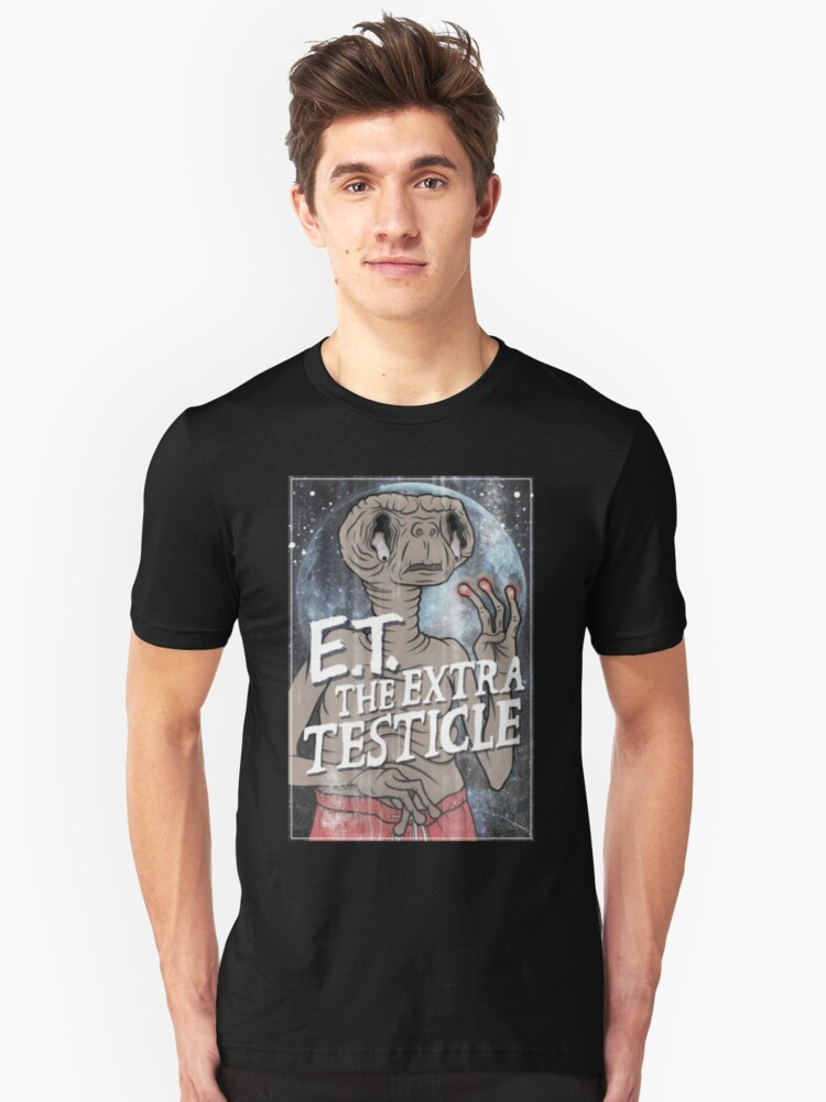 ET - Extra Testiclleee Unisex T-Shirt Front