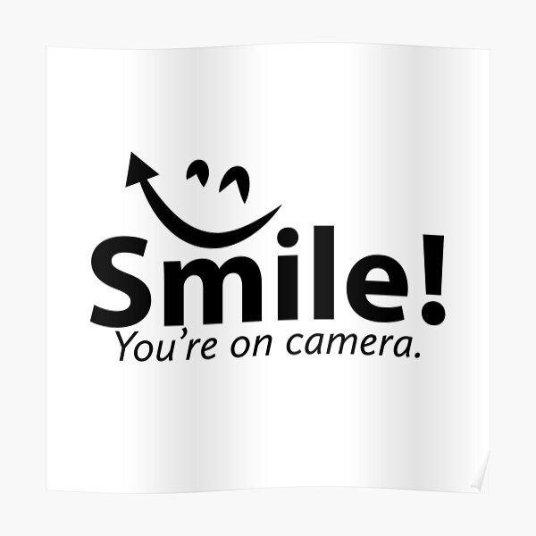 Smile You're re on Camera  Poster