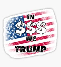 In $$$ we trump Sticker