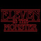 Eleven is the monster by w1ckerman